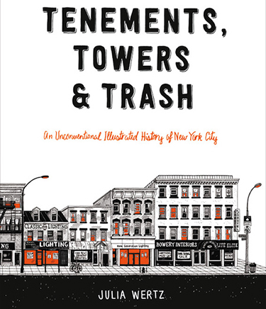 Tenements Towers and Trash